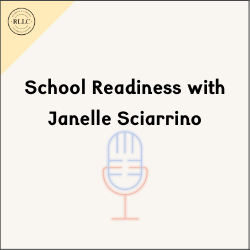 School Readiness with Janelle Sciarrino